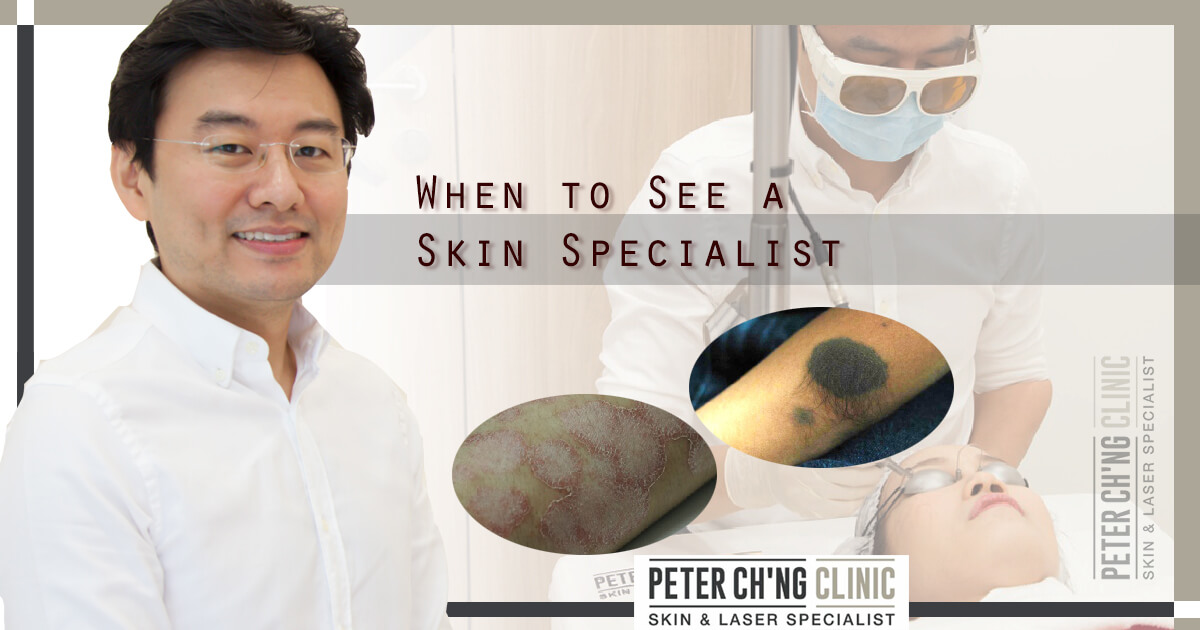 5 Signs You May Need To See A Skin Specialist Peter Ch Ng Skin Specialist Kl Malaysia